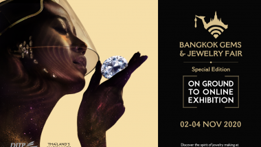 """This NOVEMBER, join us in the Special Edition of BANGKOK GEMS & JEWELRY Fair…""""ON GROUND to ONLINE EXHIBITION"""""""