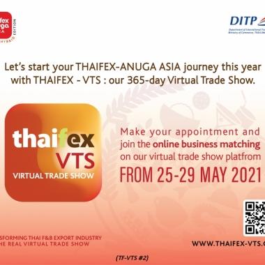 THAIFEX-Virtual Trade Show 25-29 MAY 2021