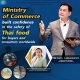 Ministry of Commerce built confidence in the safety of Thai food for buyers and consumers worldwide
