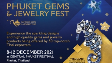 PHUKET Gems & Jewelry Fest 8 – 12 December 2021